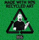 Made with 90% Recycled Art